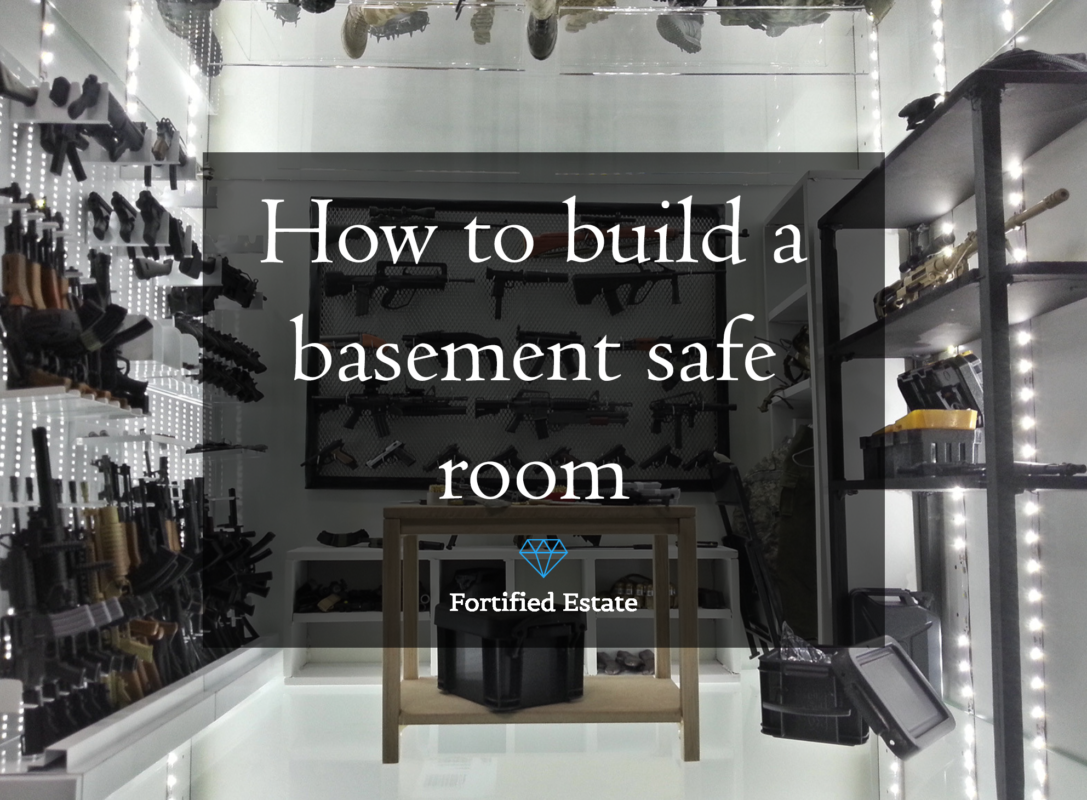 How to build a saferoom in the basement fortified estate for How to build a safe room in your basement